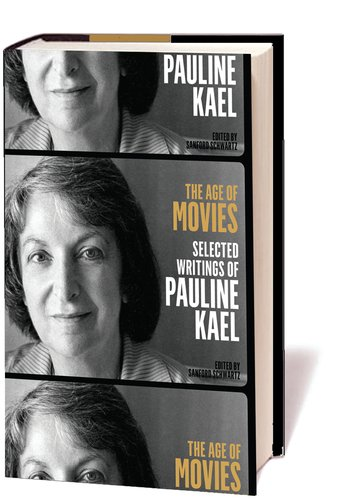 The best books on Popular Culture - The Age of Movies: Selected Writings of Pauline Kael by Pauline Kael