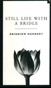 Rachel Cohen on Writing About Art - Still Life With A Bridle by Zbigniew Herbert