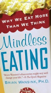 The best books on Behavioural Economics - Mindless Eating by Brian Wansink