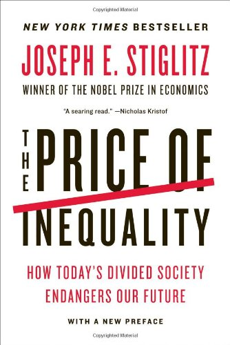 The best books on Racism & How to Write History - The Price of Inequality by Joseph Stiglitz