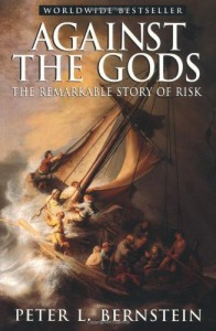 The best books on Understanding High Finance - Against the Gods by Peter L Bernstein