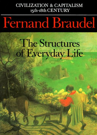 The best books on Racism & How to Write History - Civilization and Capitalism by Fernand Braudel
