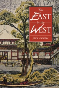 The best books on Racism and How to Write History - The East in the West by Jack Goody