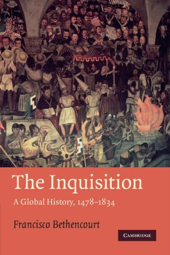 The best books on Racism & How to Write History - The Inquisition: A Global History 1478-1834 by Francisco Bethencourt