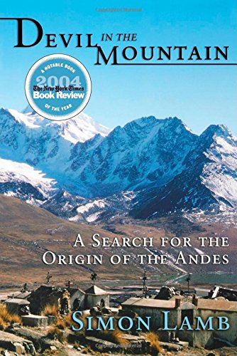 The best books on The Andes - Devil in the Mountain by Simon Lamb