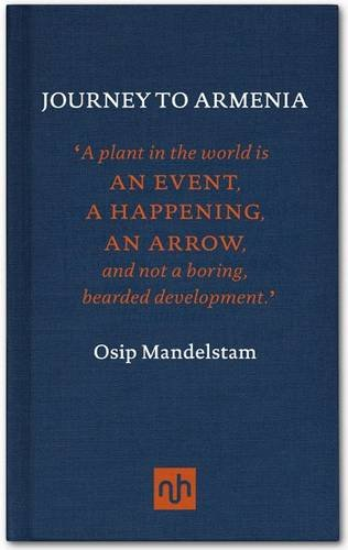 Nicholas Shakespeare on Bruce Chatwin - Journey to Armenia by Osip Mandelstam