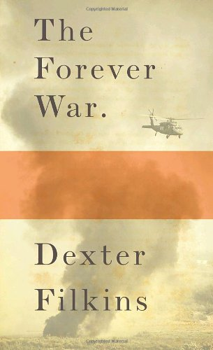 The best books on The History of Iraq - The Forever War by Dexter Filkins