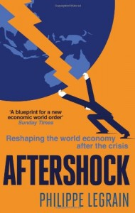 The best books on Europe - Aftershock: Reshaping the World Economy after the Crisis by Philippe Legrain