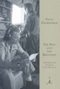 The best books on Reportage and War - The Best and the Brightest by David Halberstam