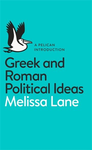 The best books on Plato - Greek and Roman Political Ideas by Melissa Lane