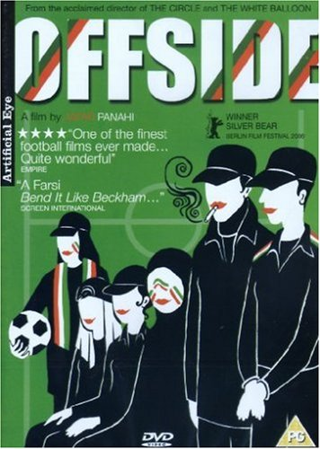 The best books on Soccer as a Second Language - Offside by Jafar Panahi