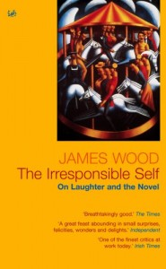The best books on The Comic Novel - The Irresponsible Self by James Wood