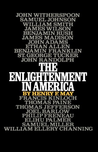 The best books on The Enlightenment - The Enlightenment in America by Henry May