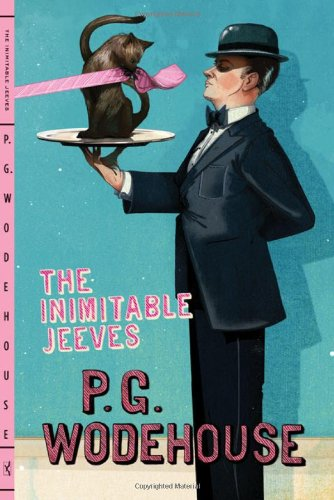 The best books on P G Wodehouse - The Inimitable Jeeves by PG Wodehouse