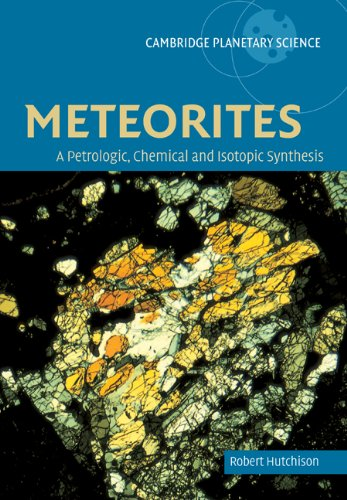 The best books on Meteorites - Meteorites by Robert Hutchison