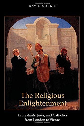 The best books on The Enlightenment - The Religious Enlightenment by David Sorkin