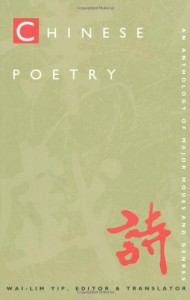 The best books on Classical Chinese Poetry - Chinese Poetry by Wai-lim Yip