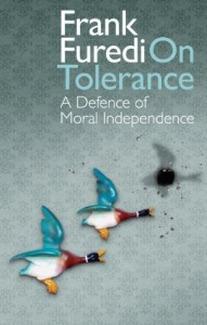 The best books on Freedom of Speech - On Tolerance by Frank Furedi