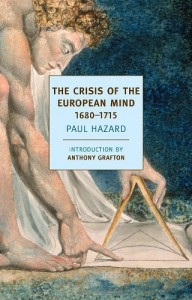 The best books on The Enlightenment - The Crisis of the European Mind by Paul Hazard