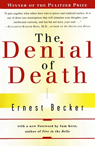 The best books on Fear of Death - The Denial of Death by Ernest Becker