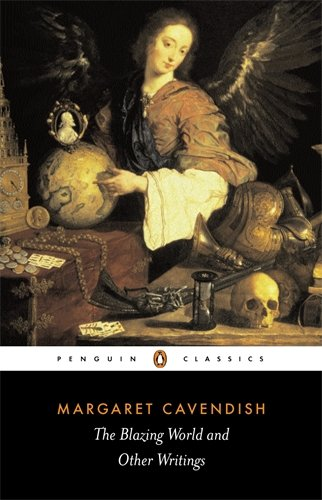 The best books on The History of Women Readers - The New Blazing World by Margaret Cavendish