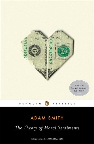The best books on Capitalism and Human Nature - The Theory of Moral Sentiments by Adam Smith