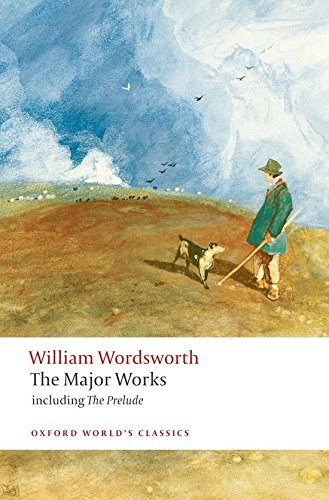 Greatest Romantic Poems - William Wordsworth: The Major Works by Stephen Gill (editor)