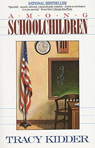 Peter Hessler recommends the best of Narrative Nonfiction - Among Schoolchildren by Tracy Kidder