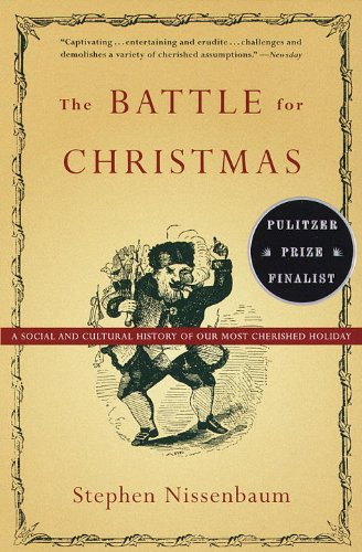 The best books on Christmas - The Battle for Christmas by Stephen Nissenbaum
