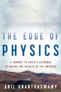 The best books on Astronomers - The Edge of Physics by Anil Ananthaswamy