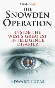The best books on Putin and Russian History - The Snowden Operation by Edward Lucas