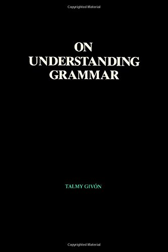 The best books on Language and Thought - On Understanding Grammar by Talmy Givón