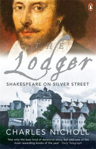The best books on Shakespeare's Life - The Lodger by Charles Nicholl
