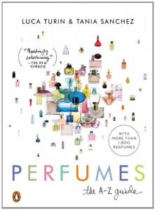 The best books on Perfume - Perfumes by Luca Turin and Tania Sanchez