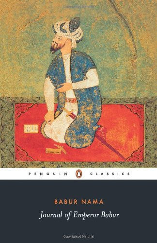 The best books on Horticultural Inspiration - Baburnama by Zahir al-Din Babur