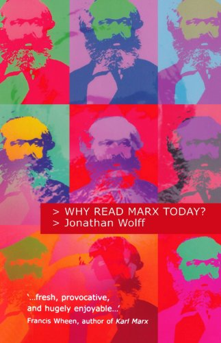 The best books on Political Philosophy - Why Read Marx Today? by Jonathan Wolff