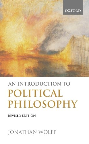 The best books on Political Philosophy - An Introduction to Political Philosophy by Jonathan Wolff