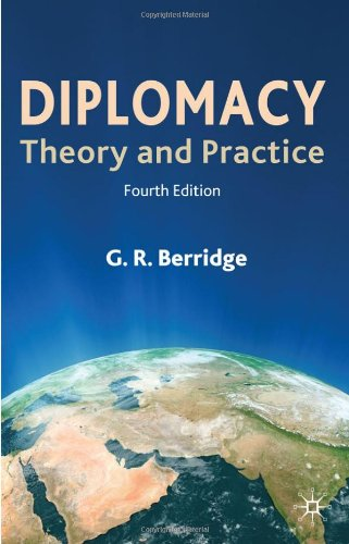 The best books on Why We Need Diplomats - Diplomacy by G R Berridge & Geoff Berridge