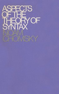 The best books on Language and Thought - Aspects of the Theory of Syntax by Noam Chomsky