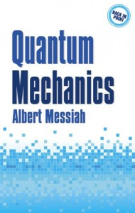 Physics Books that Inspired Me - Quantum Mechanics by Albert Messiah