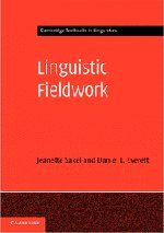 The best books on Language and Thought - Linguistic Fieldwork: A Student Guide by Daniel L. Everett & Daniel L. Everett, Jeanette Sakel