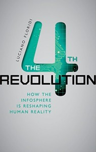 The best books on The Philosophy of Information - The Fourth Revolution: How the Infosphere is Reshaping Human Reality by Luciano Floridi