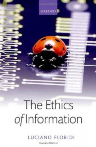 The best books on The Philosophy of Information - The Ethics of Information by Luciano Floridi