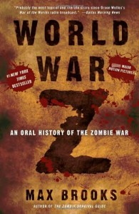 The best books on Surrealism and the Brain - World War Z: An Oral History of the Zombie War by Max Brooks