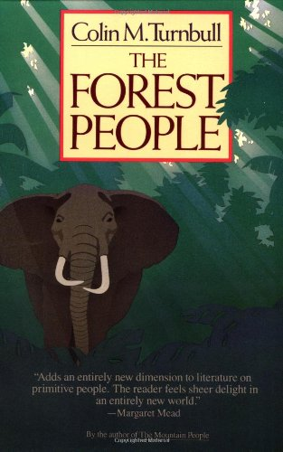 The best books on Philosophy and Everyday Living - The Forest People by Colin M Turnbull