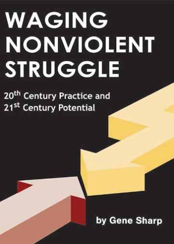 The best books on The Roots of the Occupy Movement: Waging Nonviolent Struggle by Gene Sharp