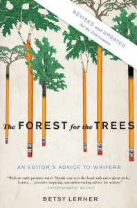 The best books on Creative Writing - The Forest for the Trees by Betsy Lerner