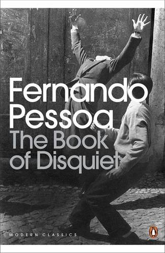 The best books on Information - The Book of Disquiet by Fernando Pessoa