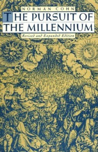 John Gray recommends the best Critiques of Utopia and Apocalypse - The Pursuit of the Millennium by Norman Cohn