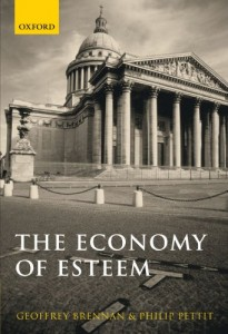 The best books on Honour - The Economy of Esteem by Geoffrey Brennan & Philip Pettit